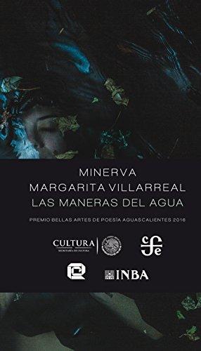Las maneras del agua por Minerva Margarita Villarreal