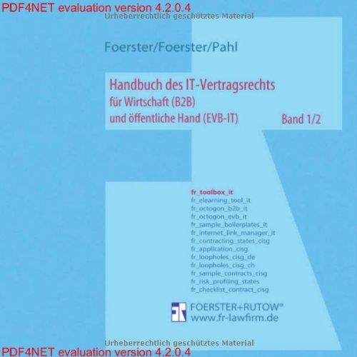 Handbuch des IT-Vertragsrechts - für Wirtschaft (B2B) und öffentliche Hand (EVB-IT) - Band 1/2