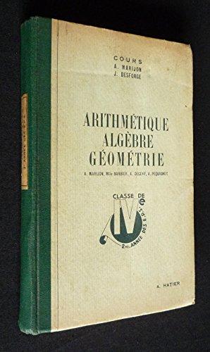 Arithmétique et algèbre, géométrie. Classe de quatrième.