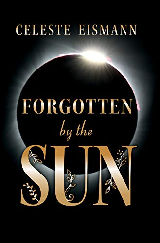 Book cover image for Forgotten By the Sun