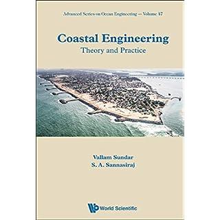 Coastal Engineering: Theory And Practice (Advanced Series On Ocean Engineering)