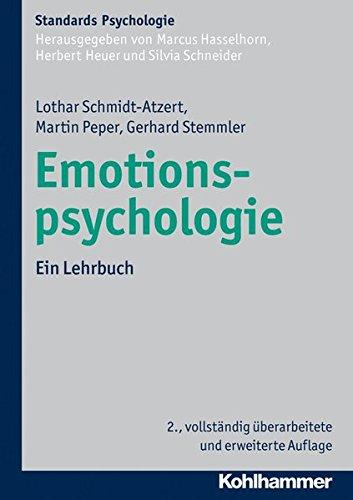 Emotionspsychologie: Ein Lehrbuch (Kohlhammer Standards Psychologie)