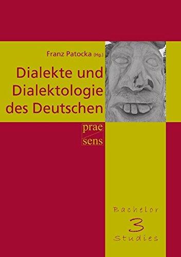 Dialekte und Dialektologie des Deutschen: Eine Einführung in die Dialektologie (BachelorMasterStudies)
