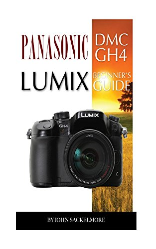 panasonic-dmc-gh4-lumix-beginners-guide-english-edition