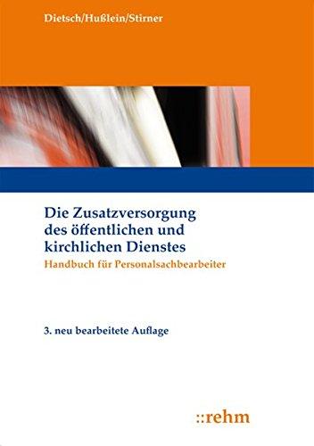 Die Zusatzversorgung des öffentlichen Dienstes: Handbuch für Personalsachbearbeiter