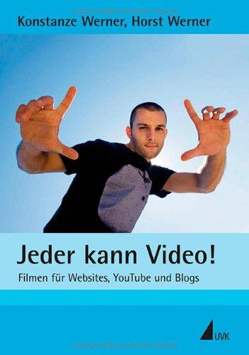 jeder-kann-video-filmen-fur-websites-youtube-und-blogs
