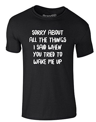 Brand88 - When You Tried To Wake Me Up, Erwachsene Gedrucktes T-Shirt Schwarz/Weiß