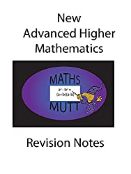 New Advanced Higher  Mathematics  Revision Notes