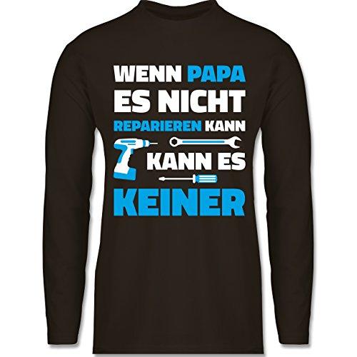 Shirtracer Vatertag - Wenn Papa ES Nicht Reparieren Kann - Herren Langarmshirt Braun