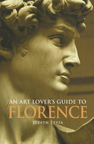 An Art Lover's Guide to Florence por Judith Anne Testa