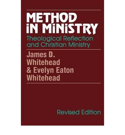 [METHOD IN MINISTRY] by (Author)Whitehead, Evelyn Eaton on Dec-28-00
