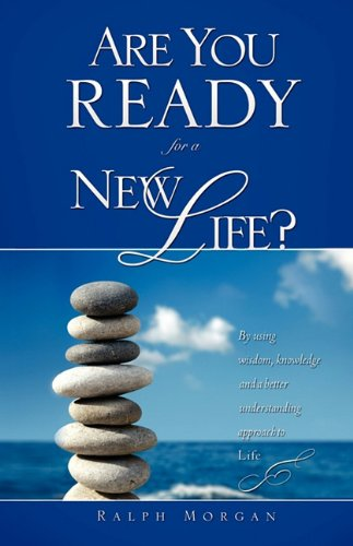 Are You Ready for a New Life?