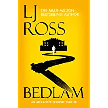 Bedlam: An Alexander Gregory Thriller (The Alexander Gregory Thrillers Book 3)