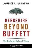 Berkshire Beyond Buffett: The Enduring Value of Values (Columbia Business School Publishing)