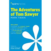 Adventures of Tom Sawyer by Mark Twain, The (Sparknotes Literature Guide)