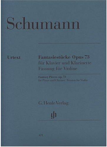73 Kunst (Fantasiestücke op. 73, Fassung für Violine und Klavier)