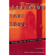 Stalking The Soul
