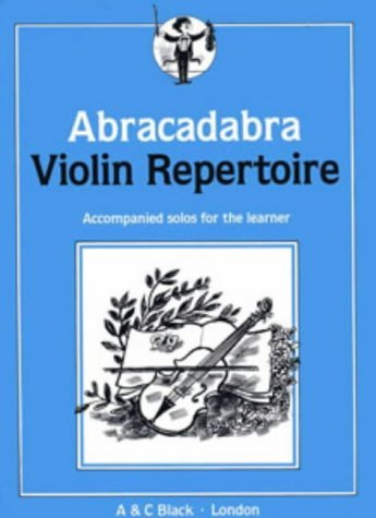 Abracadabra Violin Repertoire: Accompanied Solos for the Learner (Instrumental Music) by Peter Davey (Editor) (28-Jun-1990) Paperback