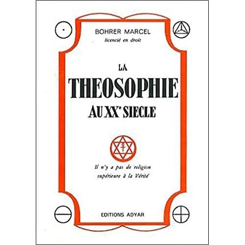 La théosophie au vingtième siècle
