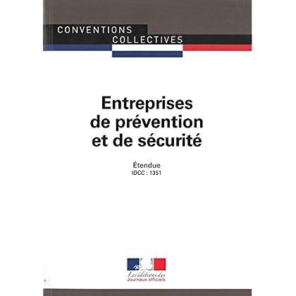 Entreprises de prévention et de sécurité : Convention collective nationale étendue - IDCC : 1351