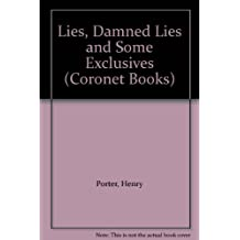 Lies, Damned Lies and Some Exclusives (Coronet Books)