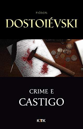 Crime e Castigo (Portuguese Edition) por Fiódor Dostoiévski