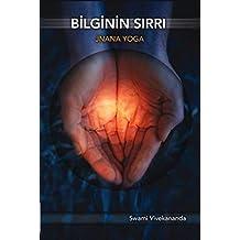 Bilginin Sırrı Jnana Yoga