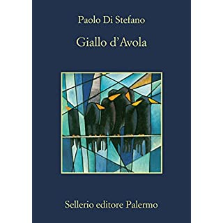 Giallo d'Avola (La memoria Vol. 921) (Italian Edition)