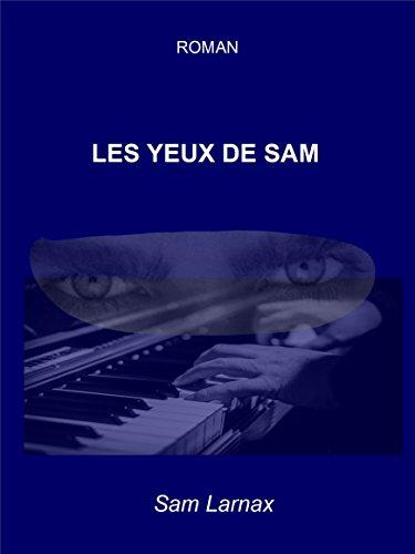 Les yeux de Sam (French Edition)
