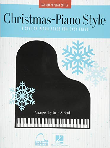 Christmas - Piano Style: 8 Stylish Piano Solos for Easy Piano Schaum Popular Series