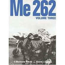 [( Me 262 )] [by: J. Richard Smith] [Jul-2008]