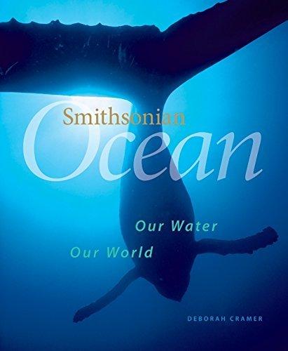 Smithsonian Ocean: All Life Depends on the Sea by Deborah Cramer (2008-10-15)
