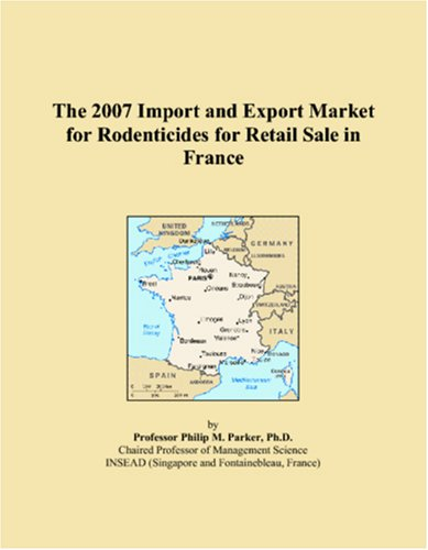 The 2007 Import and Export Market for Rodenticides for Retail Sale in France
