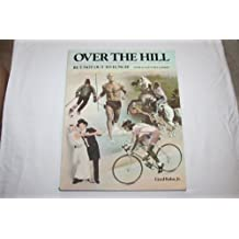 Over the Hill but Not Out to Lunch!: Over 40 and Still Cookin' by Lloyd Kahn (1988-03-01)