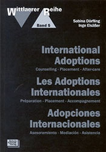 International Adoptions - Les Adoptions Internationales - Adopciones Internacionales par Sabina Dörfling