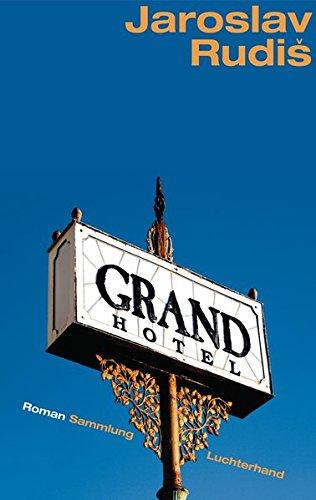 Buchseite und Rezensionen zu 'Grand Hotel' von Jaroslav Rudis