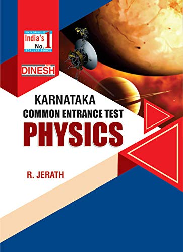 DINESH Karnataka Common Entrance Test PHYSICS (KCET)