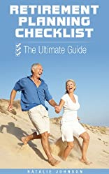 Retirement Planning Checklist: The Ultimate Guide (Retirement Planning, Retirement Planning Books, Retirement)