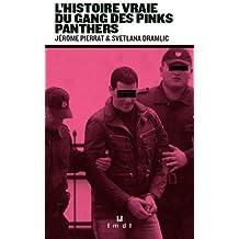 L'histoire vraie du gang des Pink Panthers