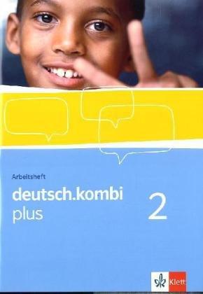 Download deutsch.kombi plus / Sprach- und Lesebuch für Nordrhein-Westfalen: deutsch.kombi plus / Arbeitsheft 6. Klasse: Sprach- und Lesebuch für Nordrhein-Westfalen