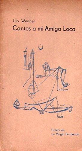 Portada del libro CANTOS A MI AMIGA LOCA. Con un dibujo de Angel Juri