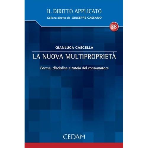 La Nuova Multiproprietà. (Il Diritto Applicato)