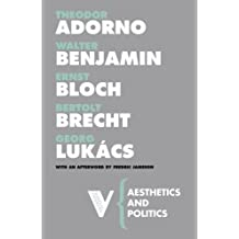 Aesthetics and Politics (Radical Thinkers) by Theodor W. Adorno (2007-01-15)