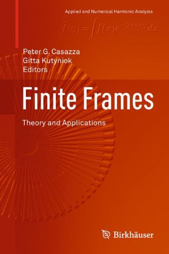 Finite Frames : Theory and Applications