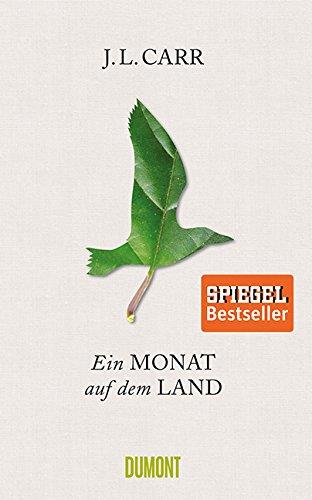 Buchseite und Rezensionen zu 'Ein Monat auf dem Land: Roman' von J.L. Carr