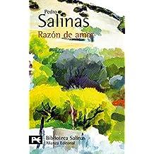 Razón de amor: (Poesía completa, 3) (El Libro De Bolsillo - Bibliotecas De Autor - Biblioteca Salinas)