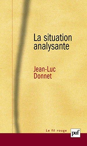 La situation analysante (Fil rouge (le)) par Jean-Luc Donnet