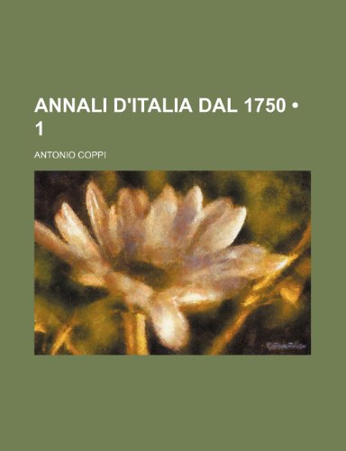 Annali D'italia Dal 1750 (1)