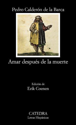 Amar después de la muerte (Letras Hispánicas, Band 620)