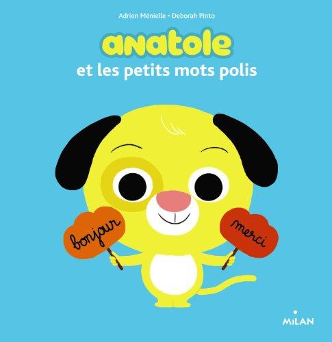 Anatole et les petits mots polis